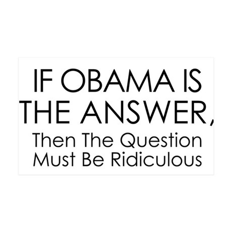 If Obama Is The Answer 35x21 Wall Decal