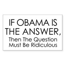 If Obama Is The Answer Decal