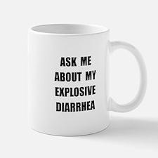 Explosive Diarrhea Mug