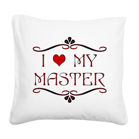 'I Love My Master' Square Canvas Pillow