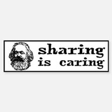 Marx: Sharing is Caring Bumper Bumper Sticker