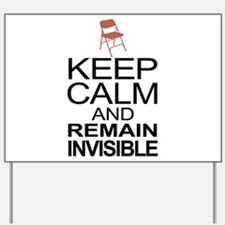 Obama Empty Chair - Remain Invisible Yard Sign