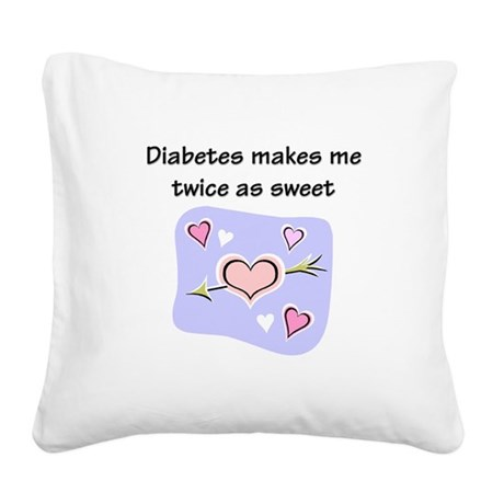 Diabetes Sweet Square Canvas Pillow