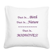 Midwife Advocacy Square Canvas Pillow