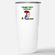 I Thought I Had It Locked Out! Travel Mug