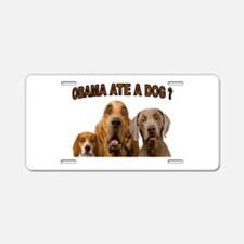 OBAMA DOGS Aluminum License Plate