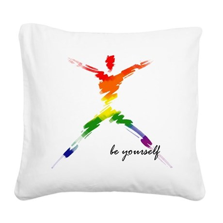 Gay Pride - Be Yourself Square Canvas Pillow