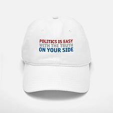 Politics is Easy Baseball Baseball Cap