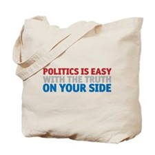 Politics is Easy Tote Bag