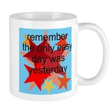 the only easy day Mug