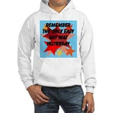 the only easy day Hoodie