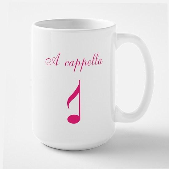 A cappella single note pink Large Mug