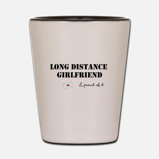 Long Distance Girlfriend Shot Glass