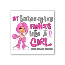 Fights Like a Girl 42.9 Breast Cancer Square Stick