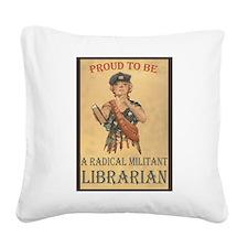 Radical Militant Librarian Square Canvas Pillow