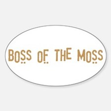 Boss of the Moss Decal