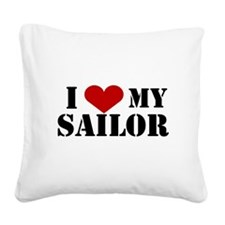 I Love My Sailor Square Canvas Pillow