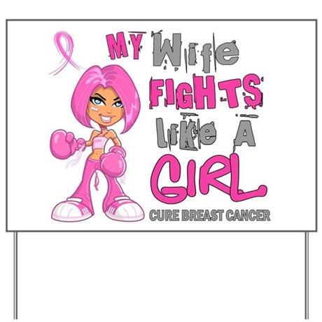 Licensed Fight Like A Girl 42.9 Breast C Yard Sign