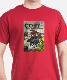 Cody of the Pony Express #8 T-Shirt