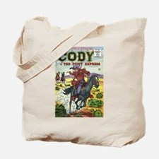 Cody of the Pony Express #8 Tote Bag