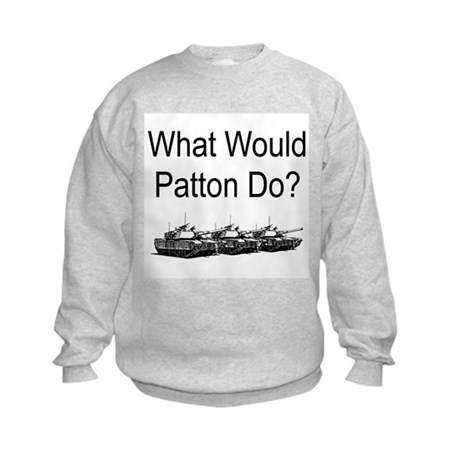 What Would Patton Do? Kids Sweatshirt