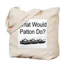 What Would Patton Do? Tote Bag