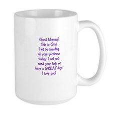 Good Morning from God Mug