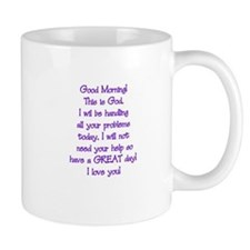 Good Morning from God Small Mug