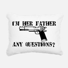Unique Dads against daughter dating Rectangular Canvas Pillow