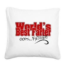 World's Best Farter (oops.. F Square Canvas Pillow