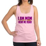 I Am Mom (You Dont' Wanna) Hear Me Roar. Racerback