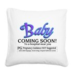 Baby - Coming Soon! Square Canvas Pillow