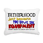 Fatherhood - Equipment Rectangular Canvas Pillow