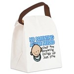 No Parenting Advice Needed Canvas Lunch Bag