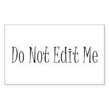 Do Not Edit Me Rectangle Decal