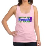 parentstough.png Racerback Tank Top