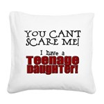 You Can't Scare Me - Teenage Daughter Square Canva
