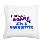 babysitter.png Square Canvas Pillow