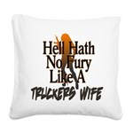 Hell Hath No Fury - Trucker's Square Canvas Pillow