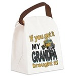 Grandpa Brought it Canvas Lunch Bag