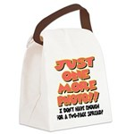 Just One More Photo! Canvas Lunch Bag