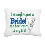 catch of my life.png Rectangular Canvas Pillow