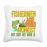 Born Honest Square Canvas Pillow