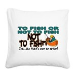 NOTTOFISH.png Square Canvas Pillow