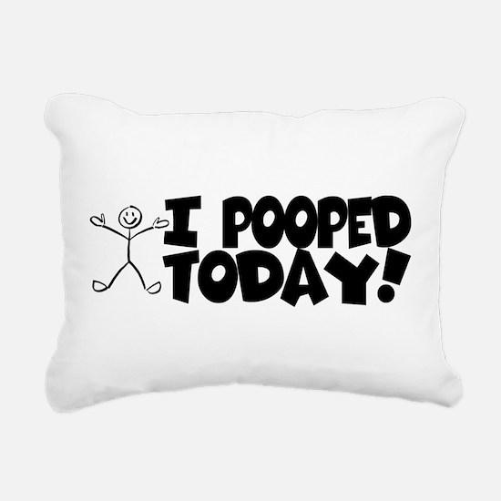 I Pooped Today! Rectangular Canvas Pillow