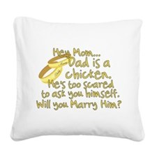 Will you marry Daddy? Square Canvas Pillow