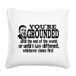 You're Grounded! Square Canvas Pillow