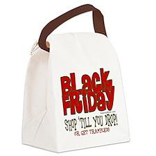 Black Friday Shop 'Till You Drop Canvas Lunch Bag