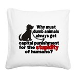 stupidity of humans.png Square Canvas Pillow