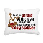SLOBBER2.png Rectangular Canvas Pillow